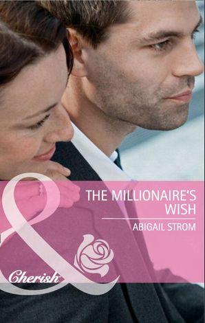 The Millionaire's Wish (Mills & Boon Cherish)