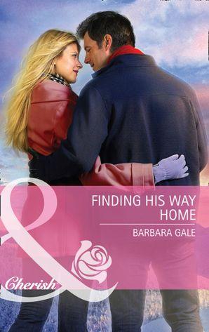 Finding His Way Home (Mills & Boon Cherish)