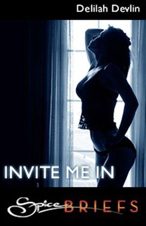Invite Me In (Mills & Boon Spice Briefs)