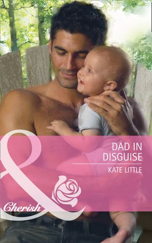 dad-in-disguise-mills-and-boon-cherish-baby-daze-book-1