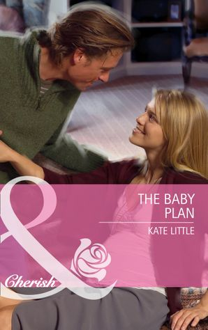 the-baby-plan-mills-and-boon-cherish-baby-daze-book-3
