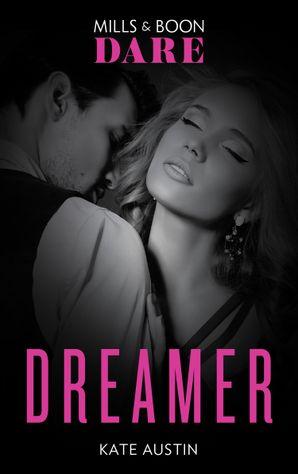 Dreamer (Mills & Boon Spice Briefs)