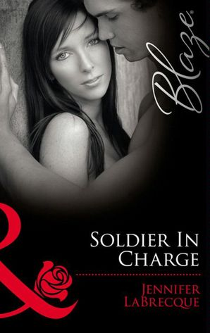 soldier-in-charge-ripped-uniformly-hot-book-10-triple-threat-uniformly-hot-book-11-mills-and-boon-blaze