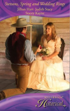 stetsons-spring-and-wedding-rings-rocky-mountain-courtship-courting-miss-perfect-courted-by-the-cowboy-mills-and-boon-historical