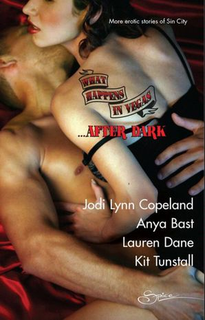 What Happens In Vegas...After Dark: Hot for Revenge / Sensual Magic / Divine Desires / The Promise (Mills & Boon Spice)