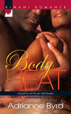 body-heat-mills-and-boon-kimani-hearts-at-play-getaway-book-1