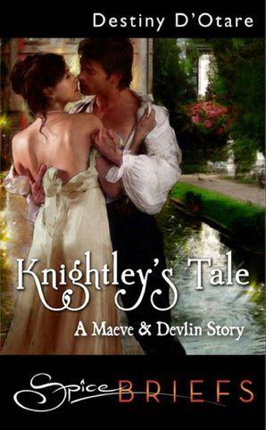Knightley's Tale (Mills & Boon Spice)