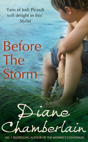 Before the Storm (A Topsail Island novel, Book 1) eBook First edition by Diane Chamberlain