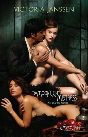 The Moonlight Mistress (Mills & Boon Spice)