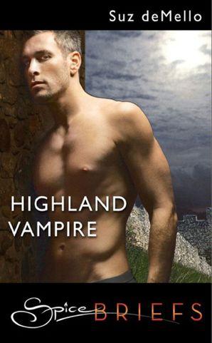 Highland Vampire (Mills & Boon Spice Briefs)