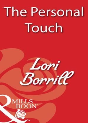 The Personal Touch (Mills & Boon Blaze)