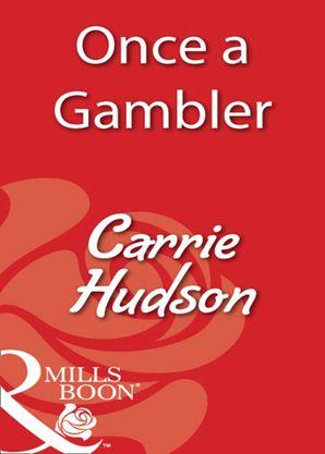 Once A Gambler (Mills & Boon Blaze)