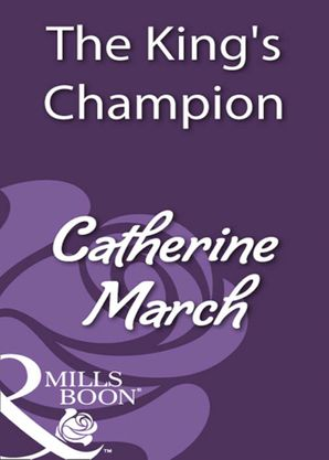 The King's Champion (Mills & Boon Historical)