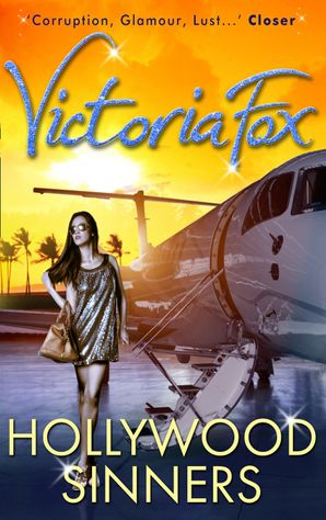 Hollywood Sinners eBook First edition by Victoria Fox