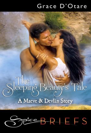 The Sleeping Beauty's Tale (Mills & Boon Spice Briefs) eBook First edition by