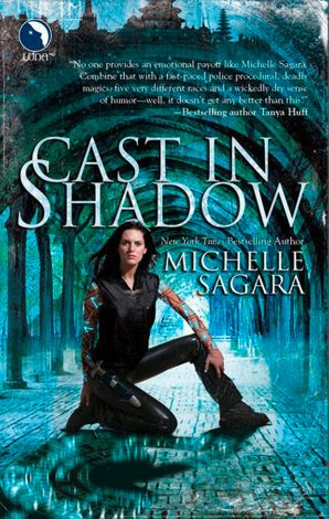 Cast In Shadow (The Chronicles of Elantra, Book 1) eBook First edition by Michelle Sagara