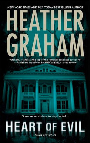 Heart Of Evil (Krewe of Hunters, Book 2) eBook First edition by Heather Graham
