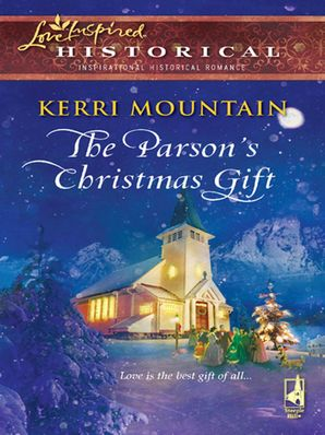 The Parson's Christmas Gift (Mills & Boon Historical)