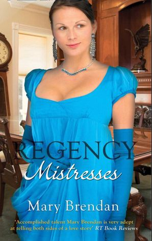 regency-mistresses-a-practical-mistress-the-wanton-bride-mills-and-boon-m-and-b