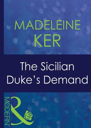 The Sicilian Duke's Demand (Mills & Boon Modern)