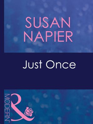 Just Once (Mills & Boon Modern) (Pregnant Mistresses, Book 1)