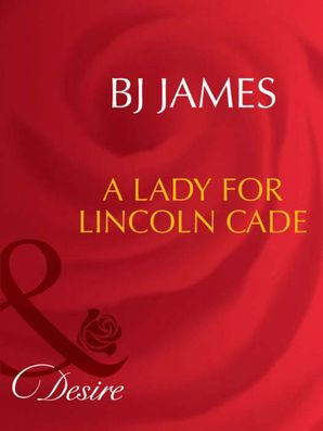 a-lady-for-lincoln-cade-mills-and-boon-desire-men-of-belle-terre-book-2