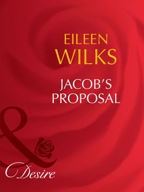 jacobs-proposal-mills-and-boon-desire-tall-dark-and-married-book-1
