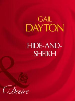 Hide-And-Sheikh (Mills & Boon Desire)