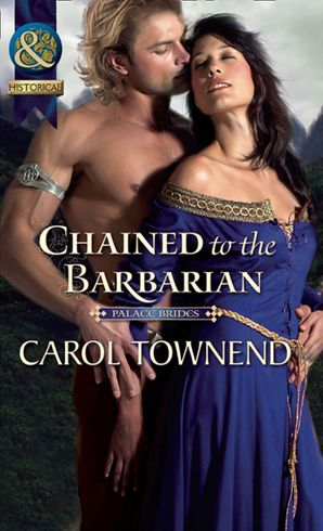 chained-to-the-barbarian-mills-and-boon-historical-palace-brides-book-2