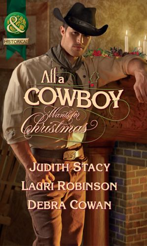 all-a-cowboy-wants-for-christmas-waiting-for-christmas-his-christmas-wish-once-upon-a-frontier-christmas-mills-and-boon-historical