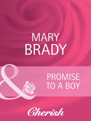 promise-to-a-boy-mills-and-boon-cherish-suddenly-a-parent-book-21