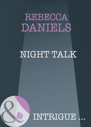 Night Talk (Mills & Boon Intrigue)