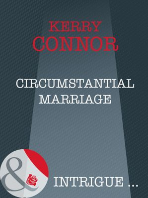 circumstantial-marriage-mills-and-boon-intrigue-thriller-book-10