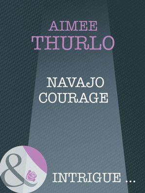 navajo-courage-mills-and-boon-intrigue-brotherhood-of-warriors-book-4