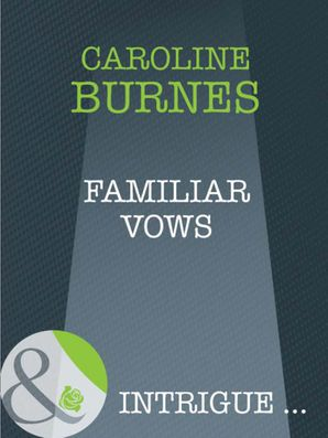 familiar-vows-mills-and-boon-intrigue-fear-familiar-book-21