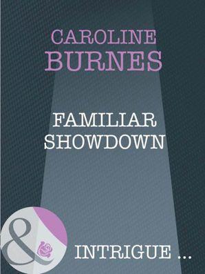 familiar-showdown-mills-and-boon-intrigue-fear-familiar-book-22