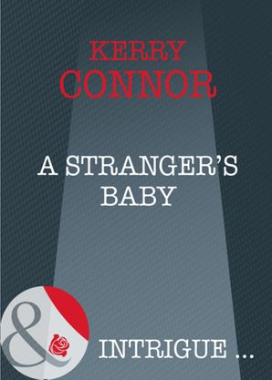 a-strangers-baby-mills-and-boon-intrigue