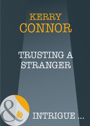 trusting-a-stranger-mills-and-boon-intrigue