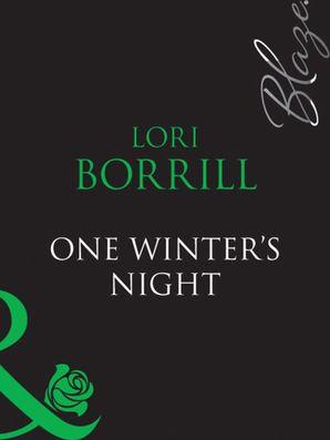 One Winter's Night (Mills & Boon Blaze) (Encounters, Book 19)