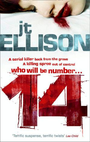 14 (A Taylor Jackson Novel, Book 2) eBook First edition by J.T. Ellison