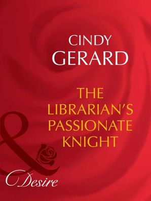 The Librarian's Passionate Knight (Mills & Boon Desire) (Dynasties: The Barones, Book 8)