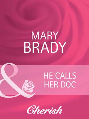 he-calls-her-doc-mills-and-boon-cherish
