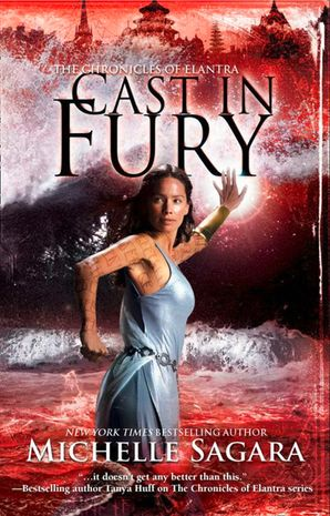 Cast In Fury (The Chronicles of Elantra, Book 4) eBook First edition by Michelle Sagara