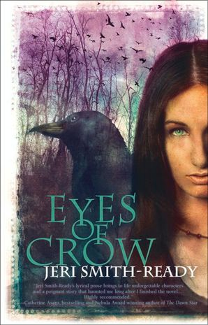 Eyes Of Crow (Aspect of Crow, Book 2) eBook First edition by Jeri Smith-Ready