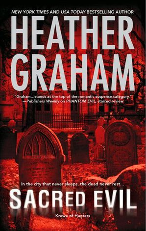 Sacred Evil (Krewe of Hunters, Book 3) eBook First edition by Heather Graham
