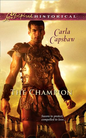 The Champion (Mills & Boon Love Inspired Historical) eBook First edition by