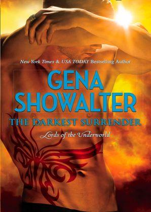 The Darkest Surrender (Lords of the Underworld, Book 8) eBook First edition by Gena Showalter