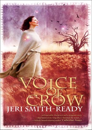 Voice Of Crow (Aspect of Crow, Book 3) eBook First edition by Jeri Smith-Ready