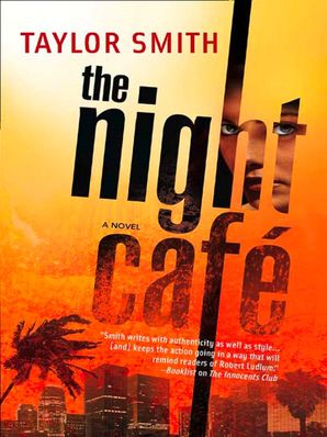 The Night Café eBook ePub First edition by Taylor Smith