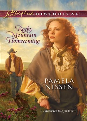 Rocky Mountain Homecoming (Mills & Boon Love Inspired Historical)